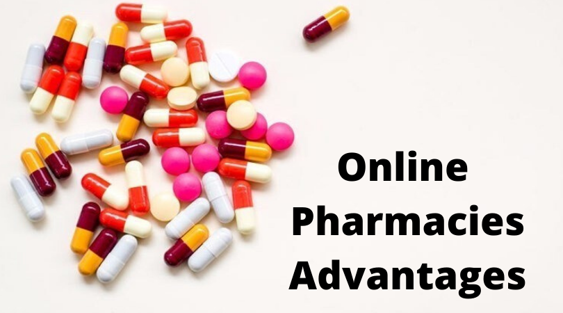 advantages of online pharmacies