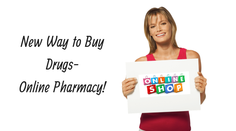 New Way to Buy Drugs-Online Pharmacy!